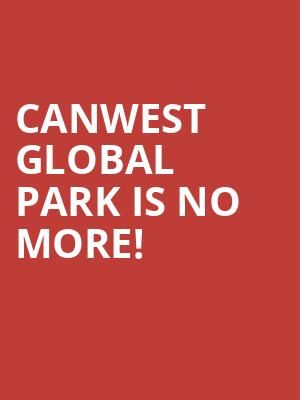 Canwest Global Park is no more