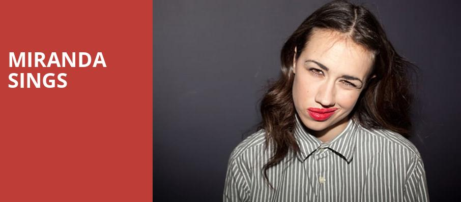 Miranda Sings, Garrick Centre, Winnipeg